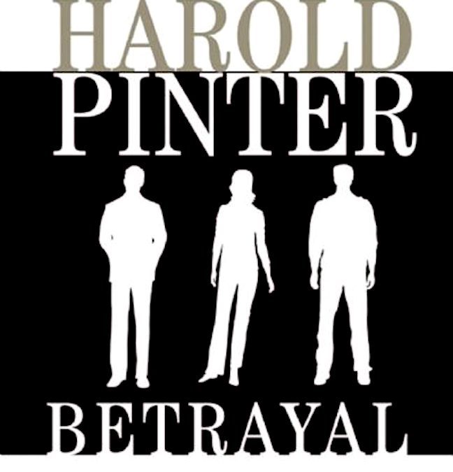 006 – Betrayal, by Harold Pinter